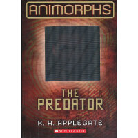 ANIMORPHS #05: THE PREDATOR 动物变形人系列#5:弱肉强食ISBN9780545291576