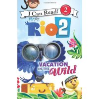 I Can Read Level 2 Rio 2: Vacation in the Wild ISBN:9780062