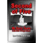 【预订】Second of Five: My Early Years - From Birth to High Sch