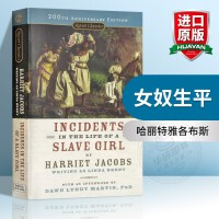 女奴生平 英文原版小说书 Incidents in the Life of a Slave Girl Harriet