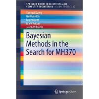 【预订】Bayesian Methods in the Search for MH370 9789811003783