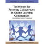 【预订】Techniques for Fostering Collaboration in Online Learni