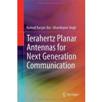 【预订】Terahertz Planar Antennas for Next Generation Communicat