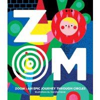 现货英文原版 缩放-穿越圆形的史诗之旅 ZOOM-AN EPIC JOURNEY THROUGH CIRCLES 英文儿