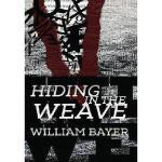 【预订】Hiding in the Weave