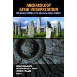 【预订】Archaeology After Interpretation: Returning Materials t