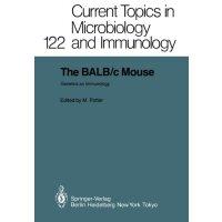 【预订】The Balb/C Mouse: Genetics and Immunology 9783642707421
