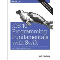 【预订】IOS 10 Programming Fundamentals with Swift: Swift, Xcod