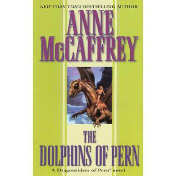【预订】The Dolphins of Pern 美国库房发货,通常付款后3-5周到货!