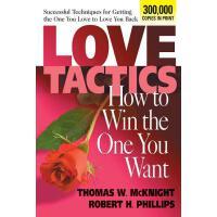 【预订】Love Tactics: How to Win the One You Want