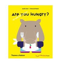 现货T&H出版英文原版 Are You Hungry? 你饿了吗?Janik Coat & Bernard Duisit