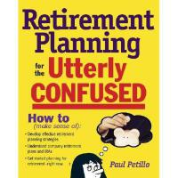 【预订】Retirement Planning for the Utterly Confused