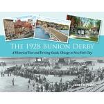 【预订】The 1928 Bunion Derby: A Historical Tour and Driving Gu