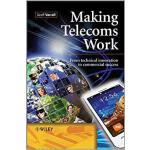 【预订】Making Telecoms Work - from Technical Innovation to Com