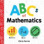 英文原版 婴儿大学系列:ABC数学基础知识 STEM ABCs of Mathematics 儿童启蒙 早教 科普