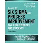 【预订】A Guide to Six SIGMA and Process Improvement for Practi