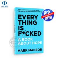 一本关于希望的书 重塑幸福作者新书 英文原版 Everything is f*cked: A Book about Ho