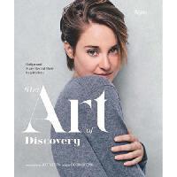 【预订】The Art of Discovery: Hollywood Stars Reveal Their Insp
