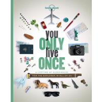 You Only Live Once (Lonely Planet) 你只活一次:一生的旅行,永不停止的探索 英文原版 孤独星球