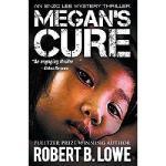 【预订】Megan's Cure: An Enzo Lee Mystery Thriller