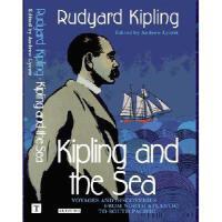 【预订】Kipling and the Sea: Voyages and Discoveries from North