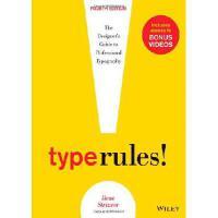 【预订】Type Rules: The Designer's Guide to Professional Typogr