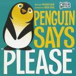 【预订】Penguin Says Please