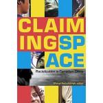 【预订】Claiming Space: Racialization in Canadian Cities 978088