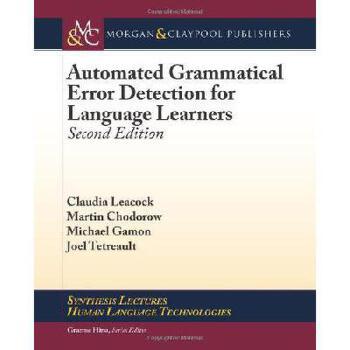 【预订】Automated Grammatical Error Detection for Language Learners, Second Edition 美国库房发货,通常付款后3-5周到货!