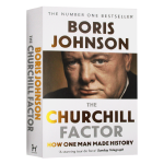 丘吉尔精神 一个人如何改变历史 英文原版人物传记 The Churchill Factor How One Man Ma