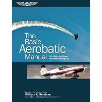 【预订】The Basic Aerobatic Manual: With Spin and Upset Recovery