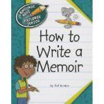 【预订】How to Write a Memoir