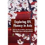 【预订】Exploring Efl Fluency in Asia