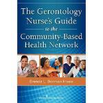 【预订】The Gerontology Nurse's Guide to the Community-Based He