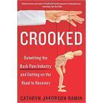 【预订】Crooked: Outwitting the Back Pain Industry and Getting
