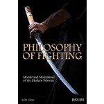 【预订】Philosophy of Fighting: Morals and Motivations of the M