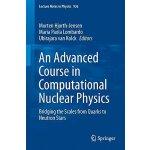 【预订】An Advanced Course in Computational Nuclear Physics 978