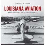 【预订】Louisiana Aviation: An Extraordinary History in Photogr