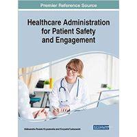 【预订】Healthcare Administration for Patient Safety and Engagem