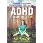 【预订】ADHD According to Zoe: The Real Deal on Relationships,