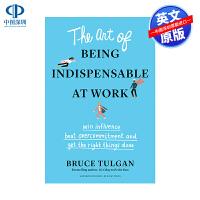 现货 职场指南系列 在工作中不可或缺的艺术 The Art of Being Indispensable at Work