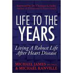 【预订】Life to the Years: Living a Robust Life After Heart Dis