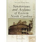 【预订】Sanatoriums and Asylums of Eastern North Carolina 97814