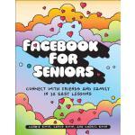 【预订】Facebook for Seniors: Connect with Friends and Family i