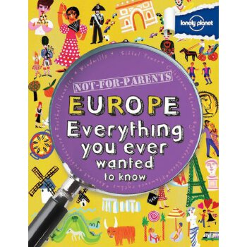 Not For Parents Europe 孤独星球儿童版·你所不知道的世界:欧洲