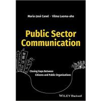 【预订】Public Sector Communication 9781119135579