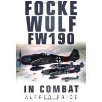 【预订】Focke Wulf: FW 190 in Combat