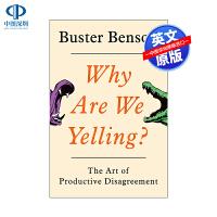 英文原版 我们为什么大喊大叫?产生分歧的艺术 Why Are We Yelling?: The Art of Produ
