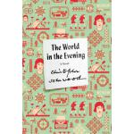 【预订】The World in the Evening A Novel