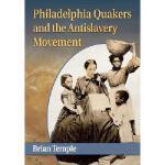 【预订】Philadelphia Quakers and the Antislavery Movement